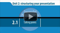 Successful Presentations: 2.1 Talking points