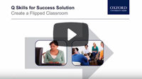 Q: Skills for Success and the Flipped Classroom
