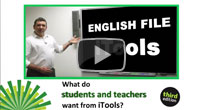 English File iTools: What do students and teachers want from iTools?