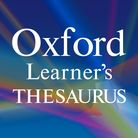 Oxford Learner's Thesaurus: A Dictionary of Synonyms Android In app Upper-Intermediate to Advanced (B2-C2) Oxford Learners Thes cover