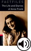 Oxford Bookworms Library Stage 3 The Life and Diaries of Anne Frank Audio cover