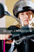 Oxford Bookworms Library Starter Level: Girl on a Motorcycle cover