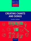 Creating Chants and Songs cover