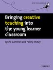 Bringing Creative Teaching into the Young Learner Classroom cover