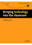 Bringing Technology into the Classroom cover