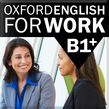 Oxford English for Work B1+ cover