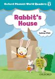 Oxford Phonics World Readers Level 1 Rabbit's House