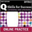 Q Skills for Success Listening and Speaking Intro Student Online Practice cover