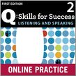 Q Skills for Success Listening and Speaking 2 Student Online Practice cover