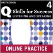 Q Skills for Success Listening and Speaking 4 Student Online Practice cover