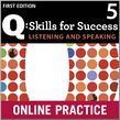 Q Skills for Success Listening and Speaking 5 Student Online Practice cover