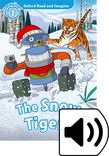 Oxford Read and Imagine Level 1 The Snow Tigers Audio cover