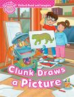 Oxford Read and Imagine Starter: Clunk Draws a Picture cover