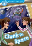 Oxford Read and Imagine Level 1: Clunk in Space cover
