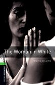 Oxford Bookworms Library Level 6: The Woman in White cover