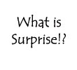 What is Surprise!?