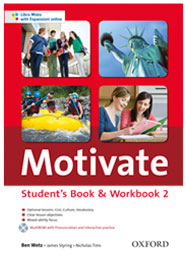 Motivate Studen's Book & Workbook 2